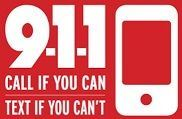 911 Call If You Can, Text If You Can