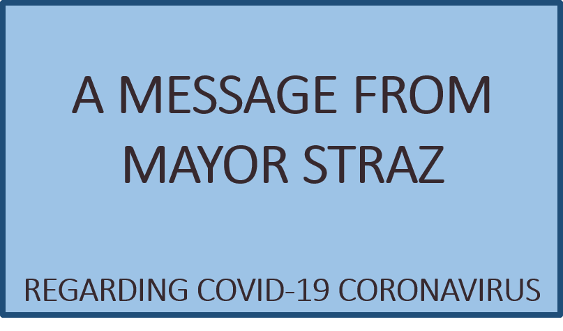 A Message from Mayor Straz